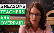 Second City Network - 5 Reasons Teachers Are Overpaid