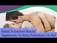 Herbal Testosterone Booster Supplements For Better Performance On Bed