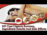 NF Cure Capsule Reviews, Ingredients Results And Side Effects