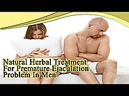 Natural Herbal Treatment For Premature Ejaculation Problem In Men