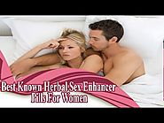 Best Known Herbal Sex Enhancer Pills For Women