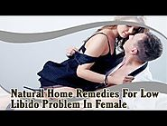 Natural Home Remedies For Low Libido Problem In Female