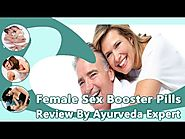 Female Sex Booster Pills Review By Ayurveda Expert