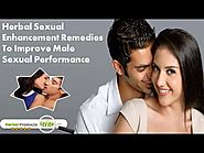 Herbal Sexual Enhancement Remedies To Improve Male Sexual Performance