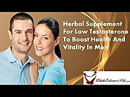 Herbal Supplement For Low Testosterone To Boost Health And Vitality In Men