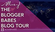 Blogger Babes Blog Tour - Over 30+ posts full of blog info!