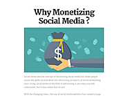 Why Monetizing Social Media ?