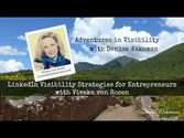 LinkedIn Visibility Strategies for Entrepreneurs | Viveka von Rosen