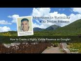 Adventures in Visibility | How to Create a Highly Visible Presence on Google+