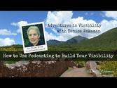 Adventures in Visibility | How to Use Podcasting to Build Your Visibility