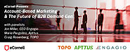 Account-Based Marketing & the Future of B2B Demand Gen - eCornell Blog