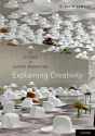 Explaining Creativity: The Science of Human Innovation