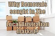 Why Removals sought in the Local Australian Market?