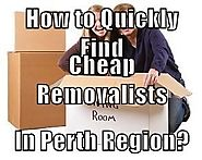 How to Quickly Find Cheap Removalists in Perth Region?