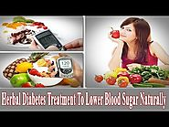 Herbal Diabetes Treatment To Lower Blood Sugar Naturally