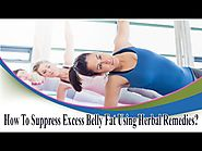 How To Suppress Excess Belly Fat Using Herbal Remedies?