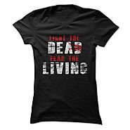 The Walking Dead T Shirt, Fight The Dead Fear The Living T Shirt, The Walking Dead Fight The Dead Fear The Living T S...