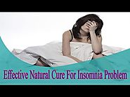 Effective Natural Cure For Insomnia Problem