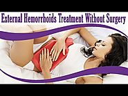 External Hemorrhoids Treatment Without Surgery At Home