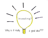Why Do People Think Investing is a Good Idea?