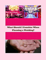 What Should I Consider When Planning a Wedding