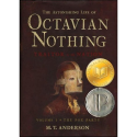 The Astonishing Life of Octavian Nothing, Traitor to the Nation, Vol I