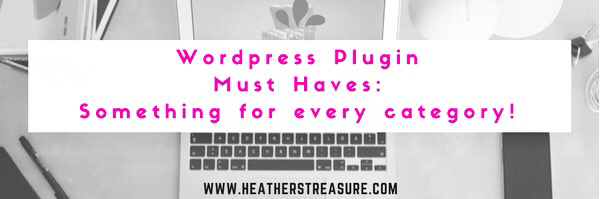 Headline for Must Have Wordpress Plugins: For Every Category