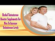 Herbal Testosterone Booster Supplements For Men To Increase Testosterone Levels