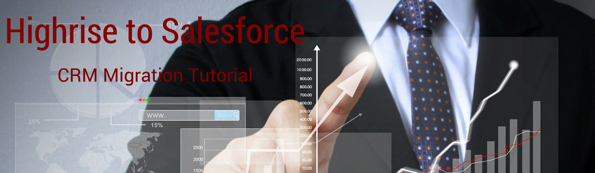 Headline for Highrise to Salesforce: Actionable Tips for A Direct, Secure CRM Migration