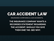The insurance company wants a recorded statement about my car accident. Should I give one?