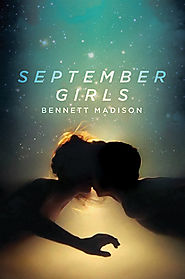 September Girls by Bennett Madison