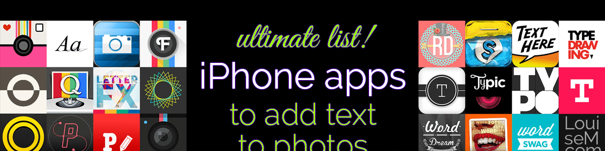 Headline for Ultimate List! 20+ iPhone Apps to Add Text to Photos