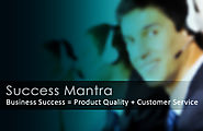 Success Mantra; The Success of your Business is 99% Dependent on your Customer Services