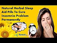 Natural Herbal Sleep Aid Pills To Cure Insomnia Problem Permanently