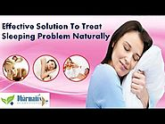 Effective Solution To Treat Sleeping Problem Naturally