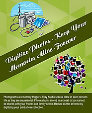 Digitize Photos - Keep Your Memories Alive Forever