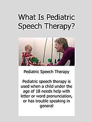 What is Pediatric Speech Therapy