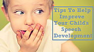 Tips To Help Improve Your Child's Speech Development