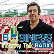 Business Insanity Talk Radio | Barry Moltz