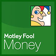 Motley Fool Money Radio Show