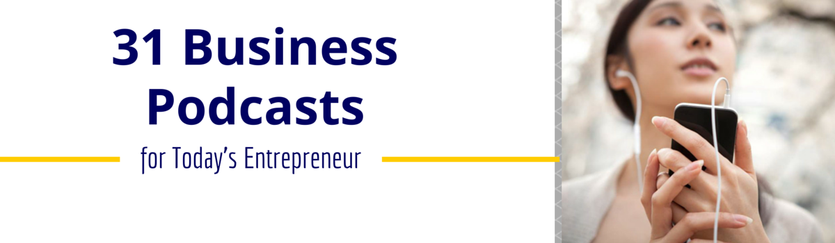Headline for 31 of the Best Podcasts for Entrepreneurs