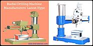 Radial Drilling Machine Manufacturers' Latest Hype