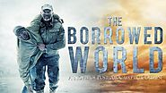 The Borrowed World: A Novel of Post-Apocalyptic Collapse by Franklin Horton