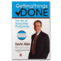 David Allen, Getting Things Done and GTD :: Books :: GETTING THINGS DONE - PAPERBACK