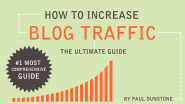 How to Increase Blog Traffic - The Ultimate Guide