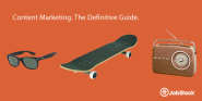 Content Marketing - The Definitive Guide