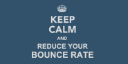 Reduce Bounce Rate Percentages on Your Website with these 18 Top Tips