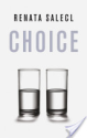 Choice (Renata Salecl)