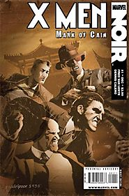 X-Men Noir: Mark of Cain #1-4