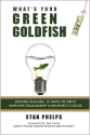 What's Your Green Goldfish? Beyond Dollars: 15 Ways to Drive Employee Engagement and Reinforce Culture